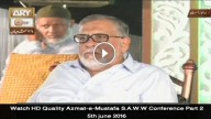Azmat-e-Mustafa S.A.W.W Conference Part 2 5th june 2016