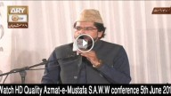 Azmat-e-Mustafa S.A.W.W Conference Part 1 5th June 2016