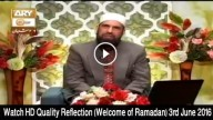 Reflection (Welcome of Ramadan) 3rd June 2016
