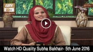 Subha Bakhair 5th June 2016