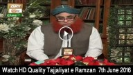 Tajjaliyat e Ramzan 7th June 2016