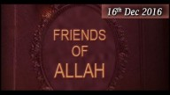 Friends of Allah – Topic – Why To Discuss Friends Of Allah