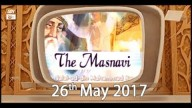 Dars e Masnavi – 26th May 2017