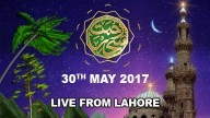 REHMAT E SAHAR (LIVE From Lahore) – 30th May 2017