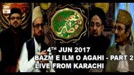 Naimat e Iftar (Live from Khi) – Segment – Bazm e Ilm o Agahi – 4th Jun 2017 – Part 2