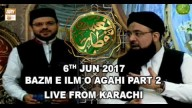 Naimat e Iftar (Live from Khi) – Segment – Bazm e Ilm o Agahi – Part – 2 – 6th Jun 2017