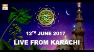 REHMAT E SAHAR (LIVE From Karachi) – 12th June 2017