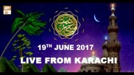 REHMAT E SAHAR (LIVE From Karachi) – 19th June 2017