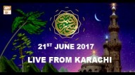 REHMAT E SAHAR (LIVE From Karachi) – 21st June 2017
