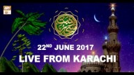 REHMAT E SAHAR (LIVE From Karachi) – 22nd June 2017