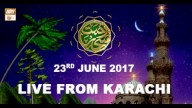 REHMAT E SAHAR (LIVE From Karachi) – 23rd June 2017