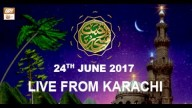 REHMAT E SAHAR (LIVE From Karachi) – 24th June 2017