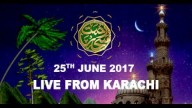 REHMAT E SAHAR (LIVE From Karachi) – 25th June 2017