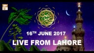 REHMAT E SAHAR (LIVE From Lahore) – 16th June 2017