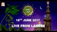 REHMAT E SAHAR (LIVE From Lahore) – 18th June 2017