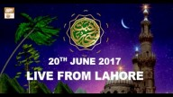 REHMAT E SAHAR (LIVE From Lahore) – 20th June 2017