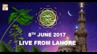 REHMAT E SAHAR (LIVE From Lahore) – 8th June 2017